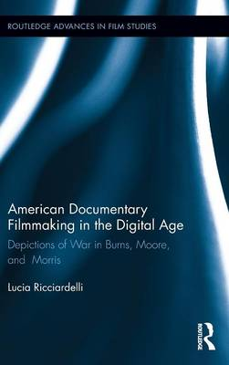 American Documentary Filmmaking in the Digital Age book