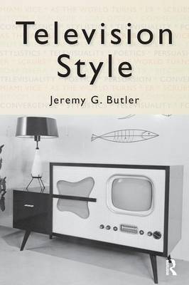 Television Style by Jeremy G. Butler