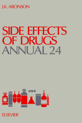 Side Effects of Drugs Annual  Volume 24 by Jeffrey K. Aronson