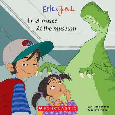 Eric & Julieta: En El Museo / At the Museum book