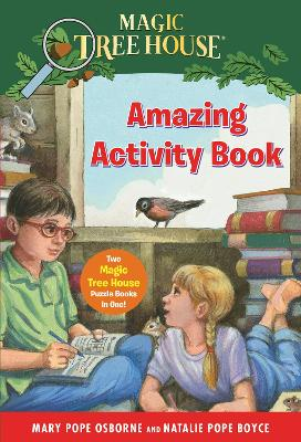 Magic Tree House Amazing Activity Book: Two Magic Tree House Puzzle Books in One! book