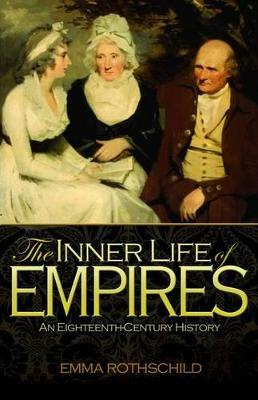 The Inner Life of Empires by Emma Rothschild