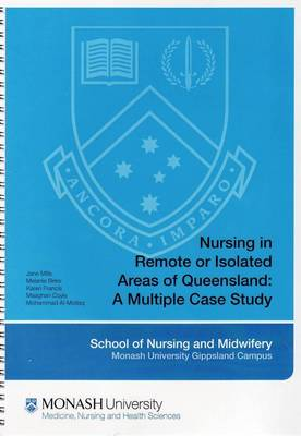 Nursing in Remote or Isolated Areas of Queensland by Jane Mills
