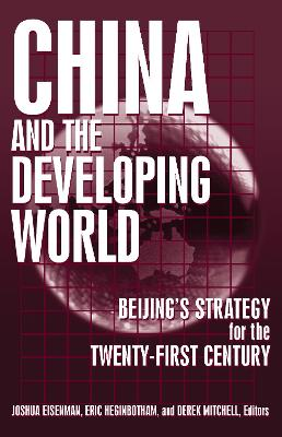 China and the Developing World by Joshua Eisenman