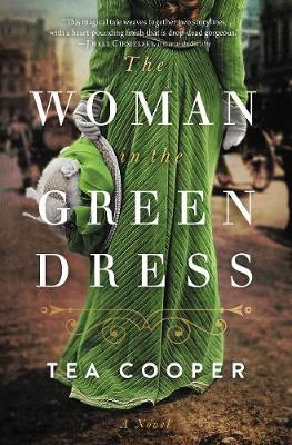 The Woman in the Green Dress by Tea Cooper