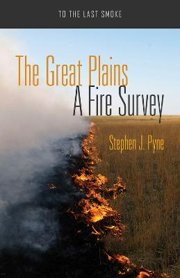 The Great Plains by Stephen J. Pyne