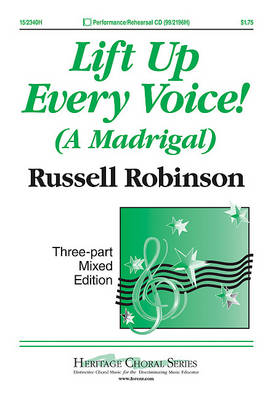 Lift Up Every Voice! by Russell Robinson