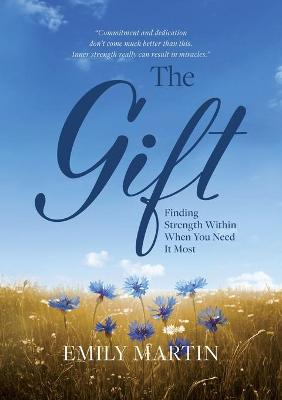 The Gift by Emily Martin