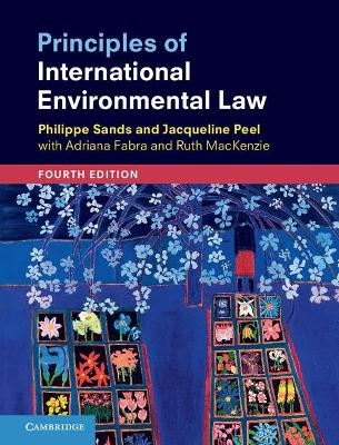 Principles of International Environmental Law by Philippe Sands