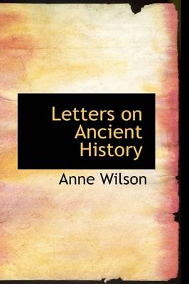 Letters on Ancient History book
