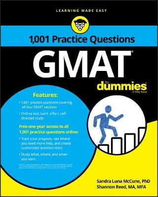 1,001 GMAT Practice Questions For Dummies by Sandra Luna McCune