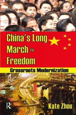 China's Long March to Freedom by Kate Zhou