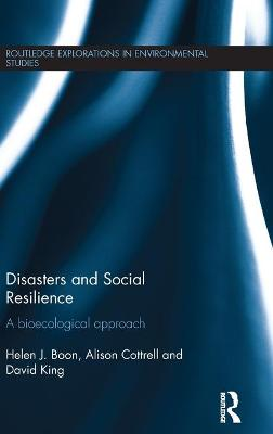 Disasters and Social Resilience by Helen J. Boon