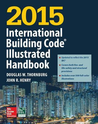 2015 International Building Code Illustrated Handbook by International Code Council