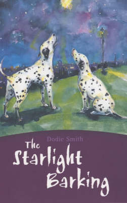 The Starlight Barking by Dodie Smith