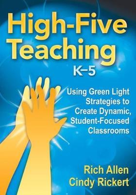High-Five Teaching, K-5 by Richard Allen