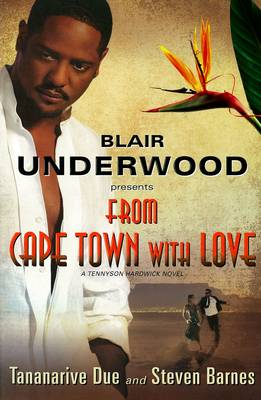 From Cape Town With Love by Blair Underwood