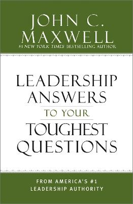 What Successful People Know about Leadership by John C. Maxwell