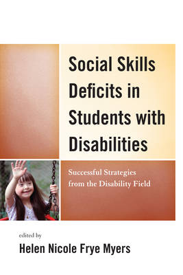 Social Skills Deficits in Students with Disabilities by Myers