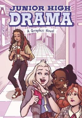 Junior High Drama - A Graphic Novel: A Graphic Novel by Louise Simonson