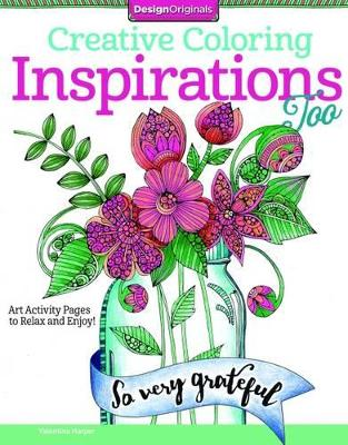 Creative Coloring A 2nd Cup of Inspirations by Valentina Harper
