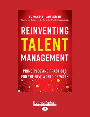 Reinventing Talent Management by Edward E. Lawler, III