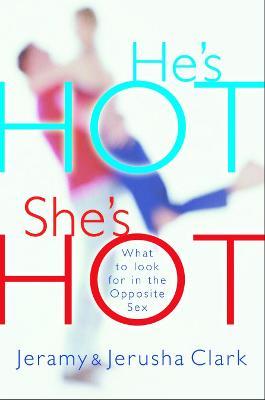 He's Hot, She's Hot by Jeramy Clark