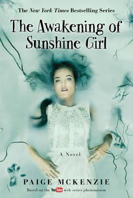 The Awakening of Sunshine Girl by Paige McKenzie