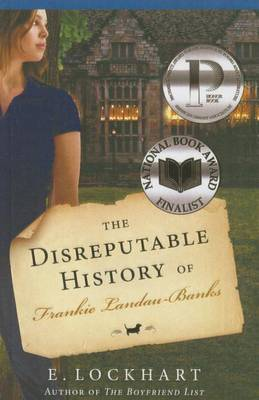 The Disreputable History of Frankie Landau-Banks by E Lockhart