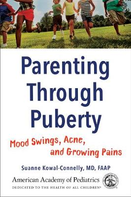 Parenting Through Puberty by Kowal Connelly Suanne
