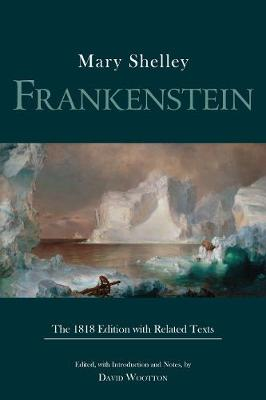 Frankenstein: The 1818 Edition with Related Texts by Mary Shelley