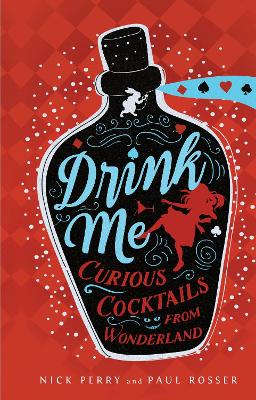 Drink Me! by Nick Perry