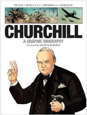 Churchill: A Graphic Biography by Vincent Delmas