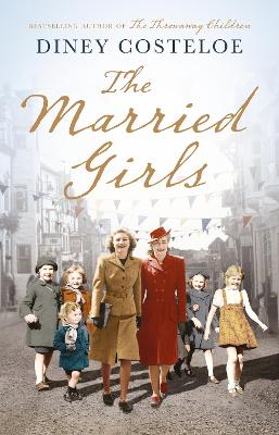 The Married Girls by Diney Costeloe