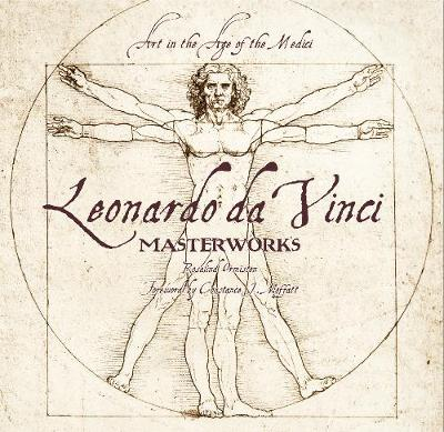Leonardo da Vinci: Masterworks: Art in the Age of the Medici by Ormiston Rosalind
