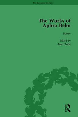 The Works of Aphra Behn Poetry Volume 1 by Janet Todd