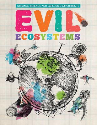 Evil Ecosystems by Mike Clark