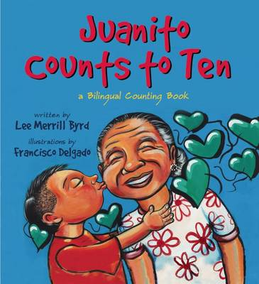 Juanito Counts to Ten by Lee Merrill Byrd