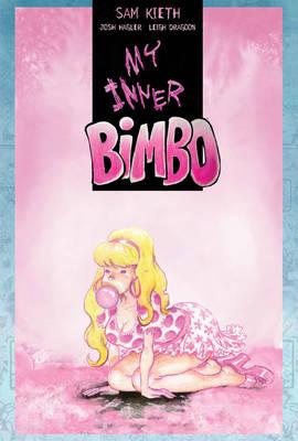 My Inner Bimbo by Sam Kieth