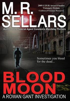 Blood Moon by M. R. Sellars