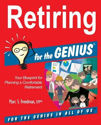 Retiring for the Genius by Marc S Freedman