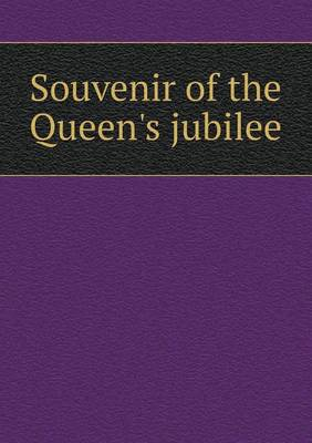 Souvenir of the Queen's Jubilee by J. McMillan