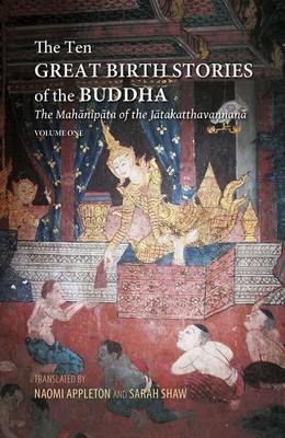 Ten Great Birth Stories of the Buddha by Naomi Appleton