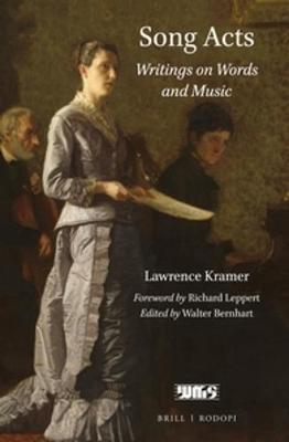 Song Acts by Lawrence Kramer