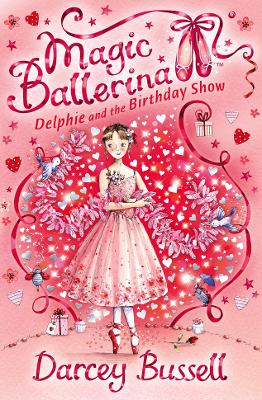 Delphie and the Birthday Show by Darcey Bussell