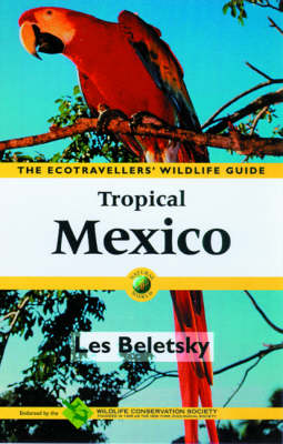 Tropical Mexico by Les Beletsky