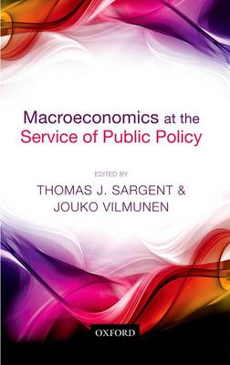 Macroeconomics at the Service of Public Policy by Thomas J. Sargent