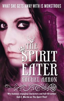 Spirit Eater by Rachel Aaron