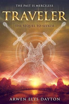Traveler by Arwen Elys Dayton