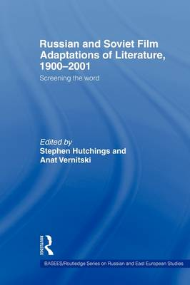 Russian and Soviet Film Adaptations of Literature, 1900-2001 book